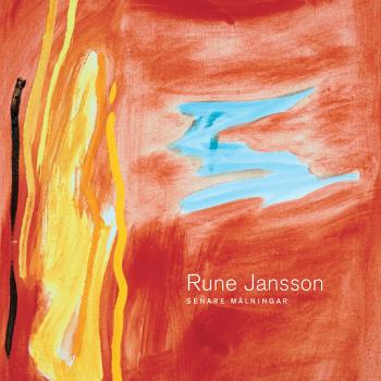 Rune Jansson - Late paintings 2007