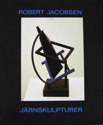 Robert Jacobsen järnskulpturer 1989